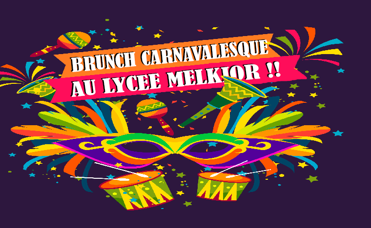 BRUNCH CARNAVALESQUE AU LYCEE !